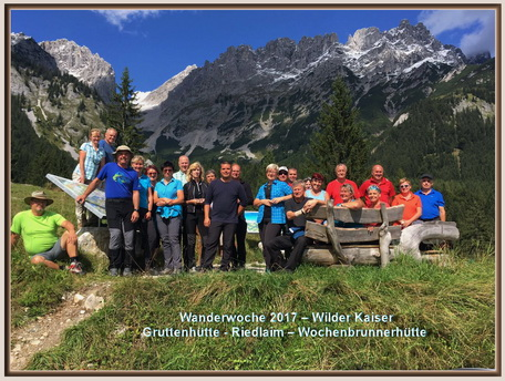 Wanderwoche 2017 – Wilder Kaiser Gruttenhütte - Riedlaim – Wochenbrunnerhütte